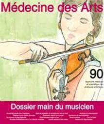Médecine des arts. Nr 90 novembre 2020, dossier main du musicien : approche médicale et scientifique des pratiques artistiques |