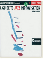 A guide to jazz improvisation : C instrument | Laporta, John