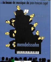 Mendelssohn | Mendelssohn-Bartholdy, Felix (1809-1847). Compositeur