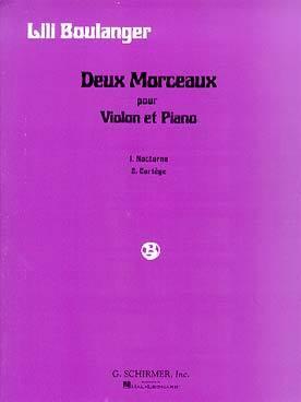 Deux morceaux pour violon et piano. 1, nocturne. 2, cortège | Boulanger, Lili (1893-1918)