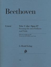 Trio C-Dur Opus 87 : fassung für 2 Violinen und Viola | Beethoven, Ludwig van (1770-1827)