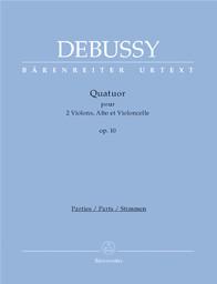Quatuor op. 10 : pour 2 violons, alto et violoncelle   Debussy, Claude (1862-1918)