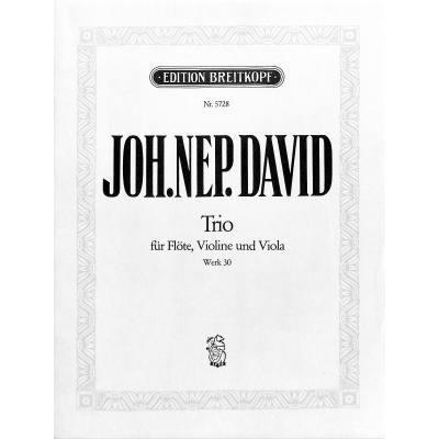 Trio für Flöte, Violine und Viola Werk 30 | David, Johann Nepomuk (1895-1977)