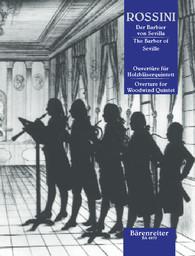 Il barbiere di Siviglia : Ouvertüre für Holzbläserquintett | Rossini, Gioacchino (1792-1868)