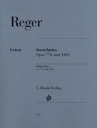 Streichtrios Opus 77b und 141b | Reger, Max (1873-1916)