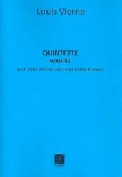 Quintette opus 42 pour deux violons, alto, violoncelle & piano | Vierne, Louis Victor Jules (1870-1937)