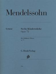 Sechs Kinderstücke Opus 72 | Mendelssohn-Bartholdy, Felix (1809-1847)