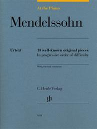 13 well-known original piece with practical comments | Mendelssohn-Bartholdy, Felix (1809-1847)