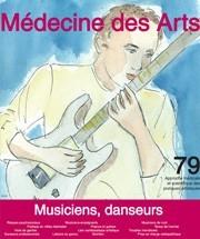Médecine des arts : approche médicale et scientifique des pratiques artistiques. 79 avril 2015, musiciens, danseurs |