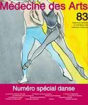 Médecine des arts : approche médicale et scientifique des pratiques artistiques. 83 mai 2017, numéro spécial danse |