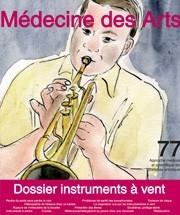 Médecine des arts : approche médicale et scientifique des pratiques artistiques. 77 mai 2014, dossier instruments à vent |