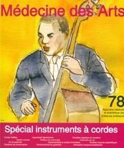 Médecine des arts : approche médicale et scientifique des pratiques artistiques. 78 décembre 2014, spécial instruments à cordes |