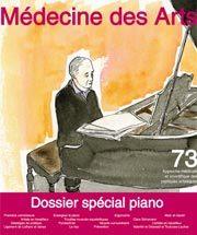 Médecine des arts : approche médicale et scientifique des pratiques artistiques. 73 [2013], dossier spécial piano |