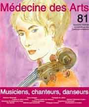 Médecine des arts : approche médicale et scientifique des pratiques artistiques. 80 juin 2016, musiciens, chanteurs, danseur |