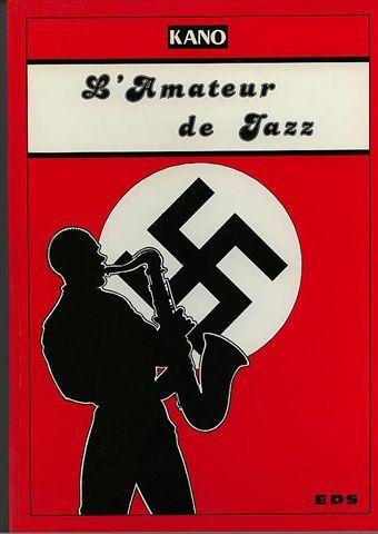 L'Amateur de jazz | Kano (19..-....) - dessinateur de bandes dessinées. Auteur
