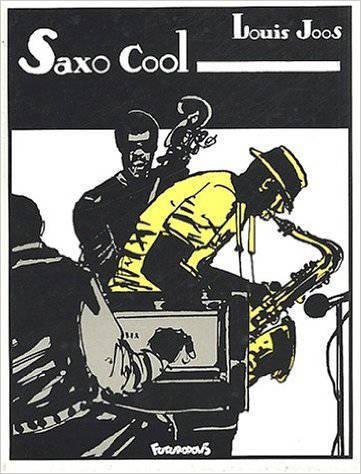 Saxo cool | Joos, Louis (1940-....). Auteur