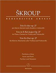 Trio in E-flat major op. 27 for piano, clarinet (or violin) and violoncello | Skroup, Frantisek Jan (1801-1862)