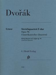 Streichquartett F-dur Opus 96 : amerikanisches Quartett   Dvorák, Antonín (1841-1904)