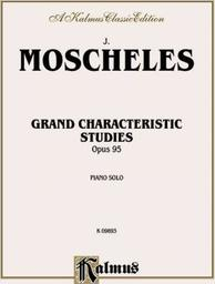 Grand characteristic studies Opus 95 : piano solo | Moscheles, Ignaz (1794-1870)
