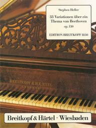 33 Variationen über ein Thema von Beethoven op. 130 für Klavier | Heller, Stephen (1813-1888)
