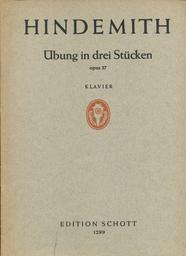 Klaviermusik. Erster Teil, Übung in drei Stücken | Hindemith, Paul (1895-1963)