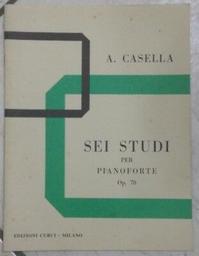 Sei studi op. 70 : per pianoforte   Casella, Alfredo (1883-1947)