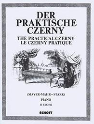 Der praktische Czerny : choix d'exercices et d'études de la totalité de l'oeuvre de Charles Czerny classés systématiquement par ordre de difficulté. [Vol.] I | Czerny, Carl (1791-1857)
