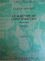 Le martyre de Saint Sébastien : suite for piano | Debussy, Claude (1862-1918)