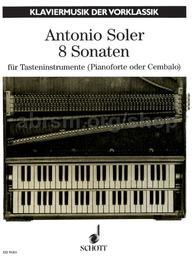8 Sonaten für Tasteninstrumente (Pianoforte oder Cembalo) | Soler, Antonio Padre (1729-1783)