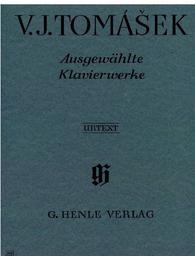 Ausgewählte Klavierwerke | Tomasek, Vaclav Jan (1774-1850)