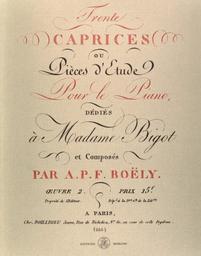 Trente caprices ou pièces d'étude pour le piano : oeuvre 2 | Boëly, Alexandre-Pierre-François (1785-1858)
