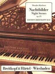 Nachtbilder op. 25 für Piano : Zehn Charakterstücke | Kirchner, Theodor (1823-1903)