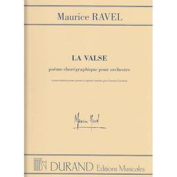 La valse : poème chorégraphique pour orchestre | Ravel, Maurice (1875-1937)
