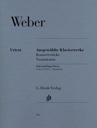 Ausgewählte Klavierwerke : Konzerstücke Variationen | Weber, Carl Maria von (1786-1826)