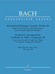 Klavierbearbeitungen fremder . Werke III, Sieben Concerti nach Vivaldi und anderen BWV 985-987, 592a,972a [...] | Bach, Johann Sebastian (1685-1750)