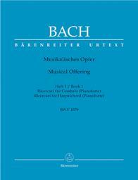 Musikalisches Opfer BWV 1079. Heft 1, Ricercari für Cembalo | Bach, Johann Sebastian (1685-1750)