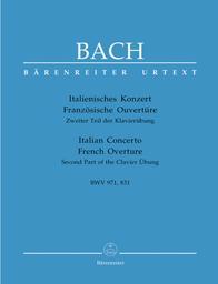 Italienisches Konzert, Französische Ouvertüre, BWV 971, 831 : Zweiter Teil der Klavierübung | Bach, Johann Sebastian (1685-1750)