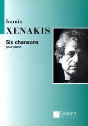 Six chansons : pour piano  | Xenakis, Iannis (1922-2001)