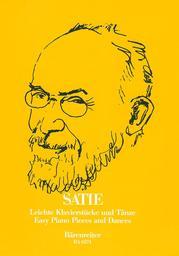 Leichte Klavierstücke und Tänze | Satie, Erik (1866-1925)