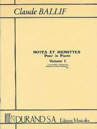 Notes et menottes : pour le piano. Volume I | Ballif, Claude (1924-2004)