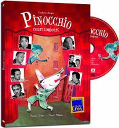 Pinocchio court toujours | Didier, Romain (1949-....). Compositeur. Arrangeur