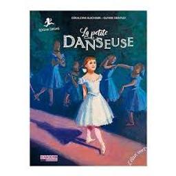 La petite danseuse : Edgar Degas | Elschner, Géraldine (1954-....). Auteur