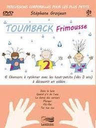 Toumback Frimousse : 6 chansons à rythmer avec les tout-petits (dès 3 ans) à découvrir en vidéos |