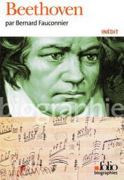 Beethoven | Fauconnier, Bernard (1955-....). Auteur