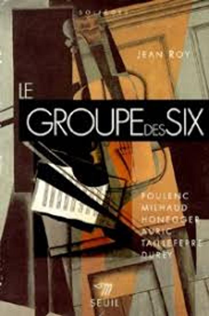 Le groupe des six | Roy, Jean